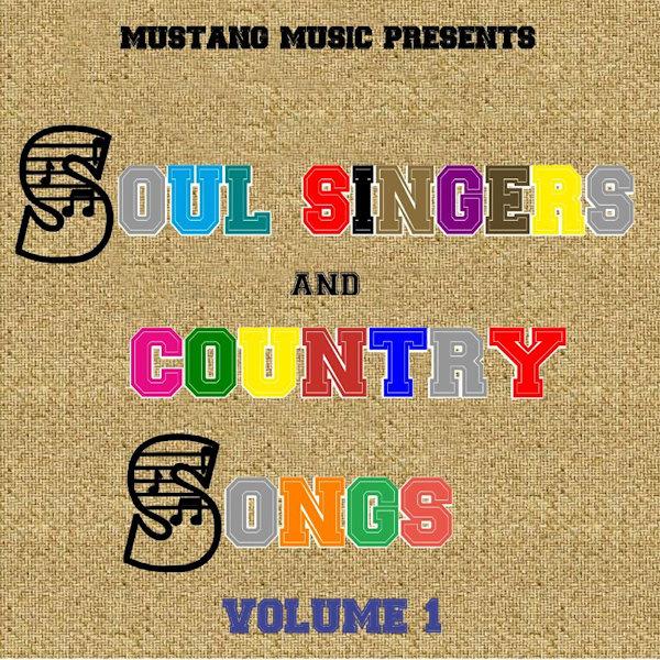 Soul Singers Country Songs Vol 1