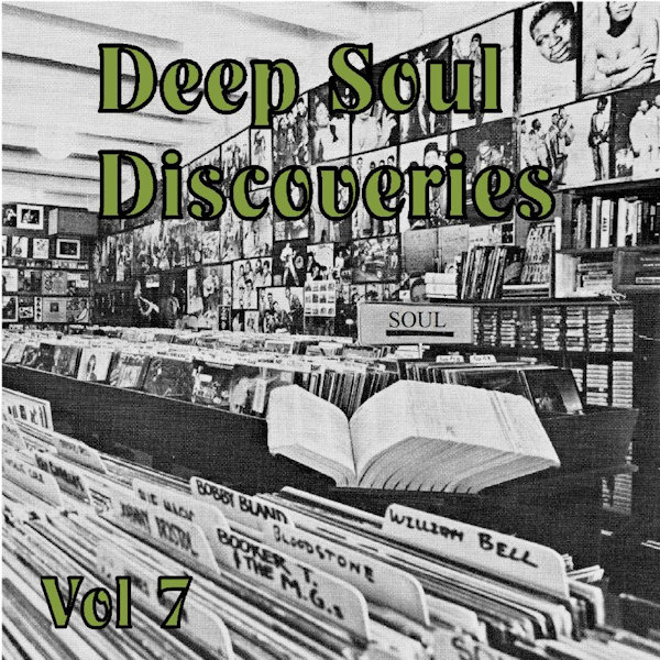 Deep Soul Discoveries Vol 7