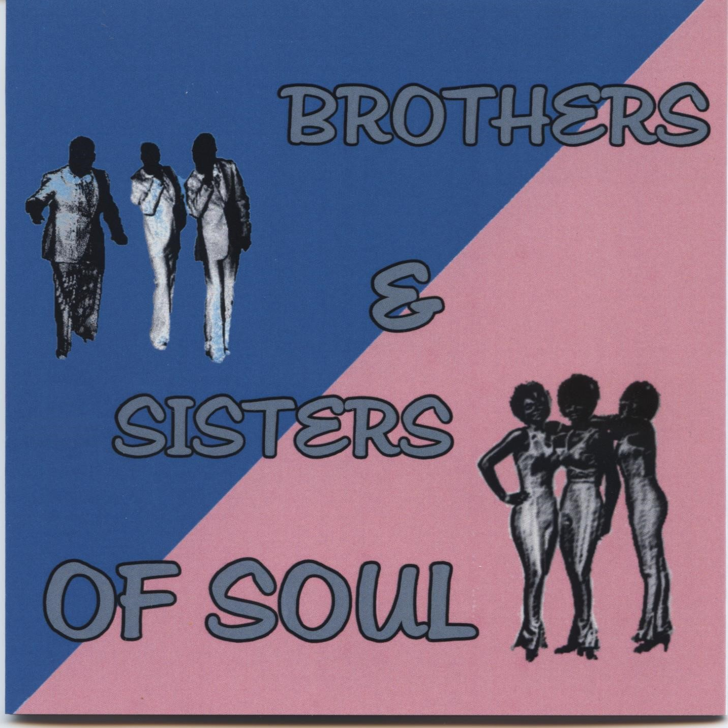 Brothers & Sisters Of Soul