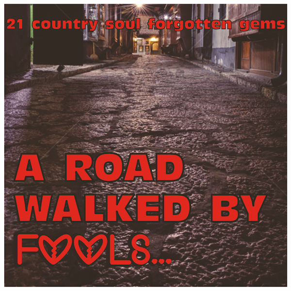 A Road Walked By Fools