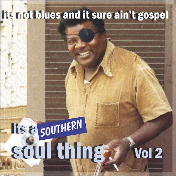 Southern Soul Thing Vol 2