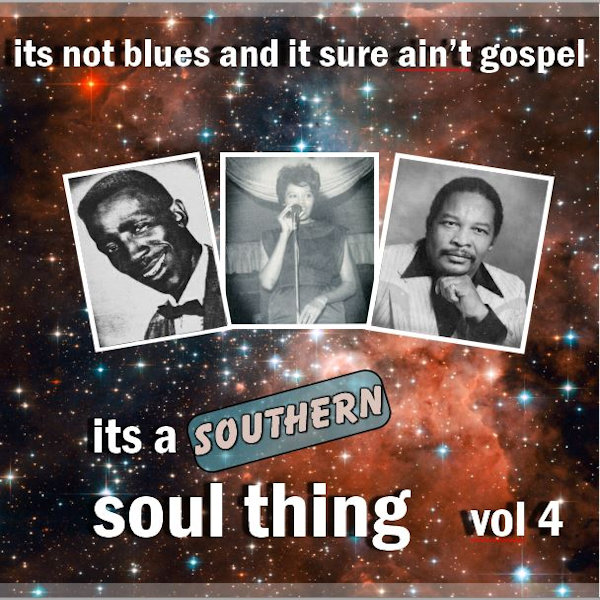Southern Soul Thing Vol 4